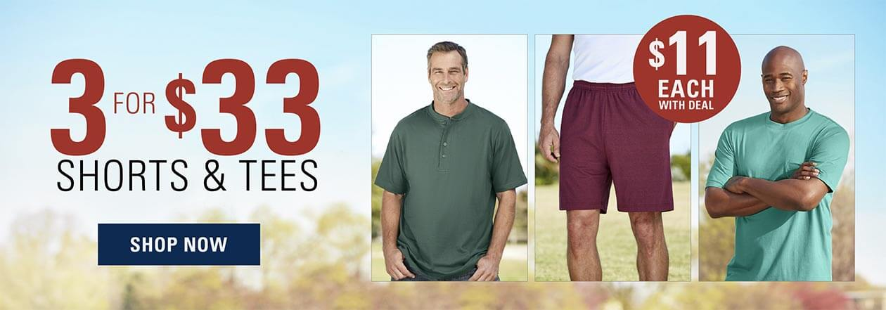 3 for $33 Shorts and Tees. $11 each. Shop now.